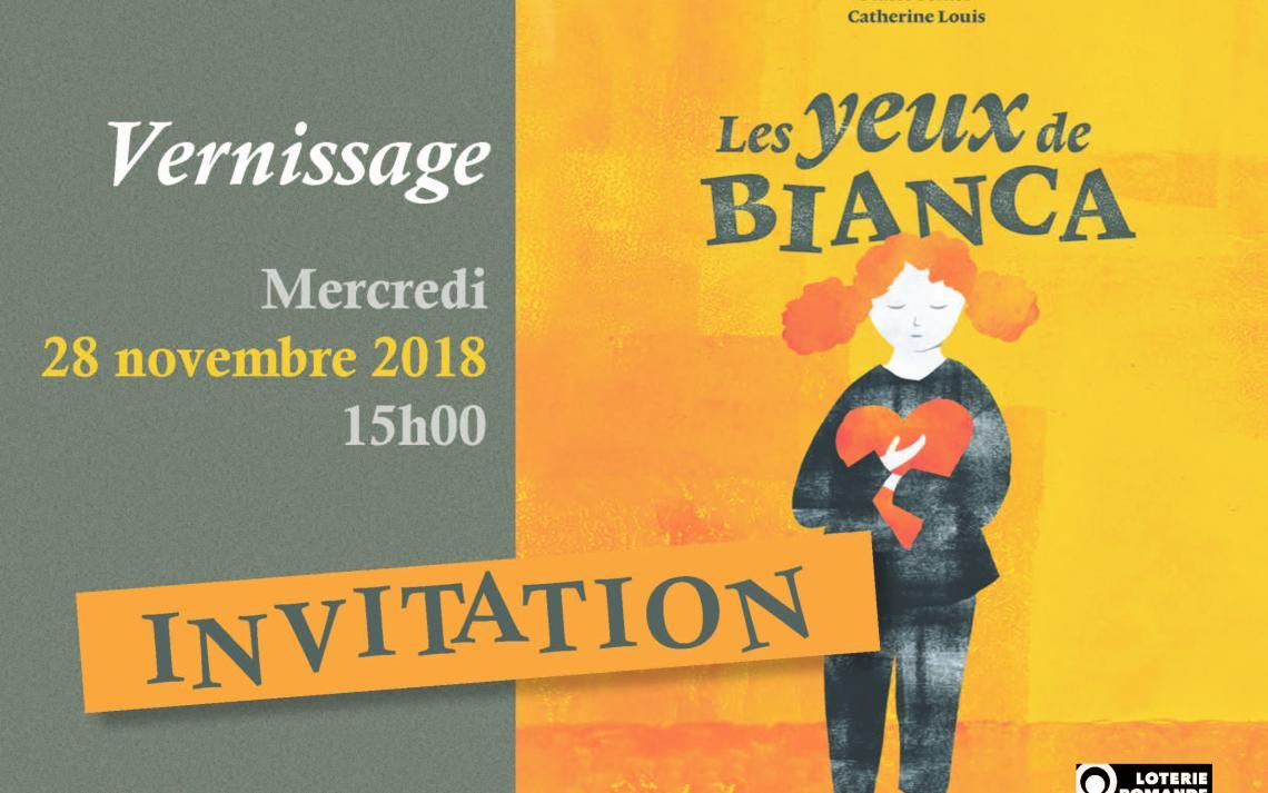 Invitation au vernissage du livre Les yeux de Bianca le 28 novembre 2018